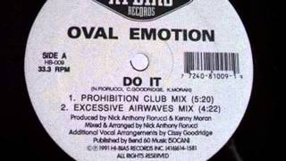 Oval Emotion - Do It (Prohibition Club Mix) 1991