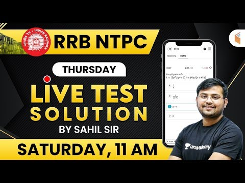 RRB NTPC 2019-20   Maths Live Test Solution by Sahil Khandelwal