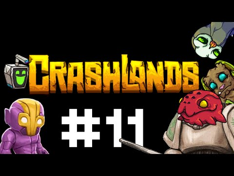 Crashlands Gameplay / Let's Play - Comically Large Axes - Part 11
