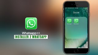 Comment installer 2 Whatsapp dans votre iPhone ou iPad 2017