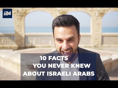 10 Things You Never Knew About Israeli Arabs