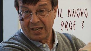 Il Nuovo Prof 3 (Non fare il mio nome)