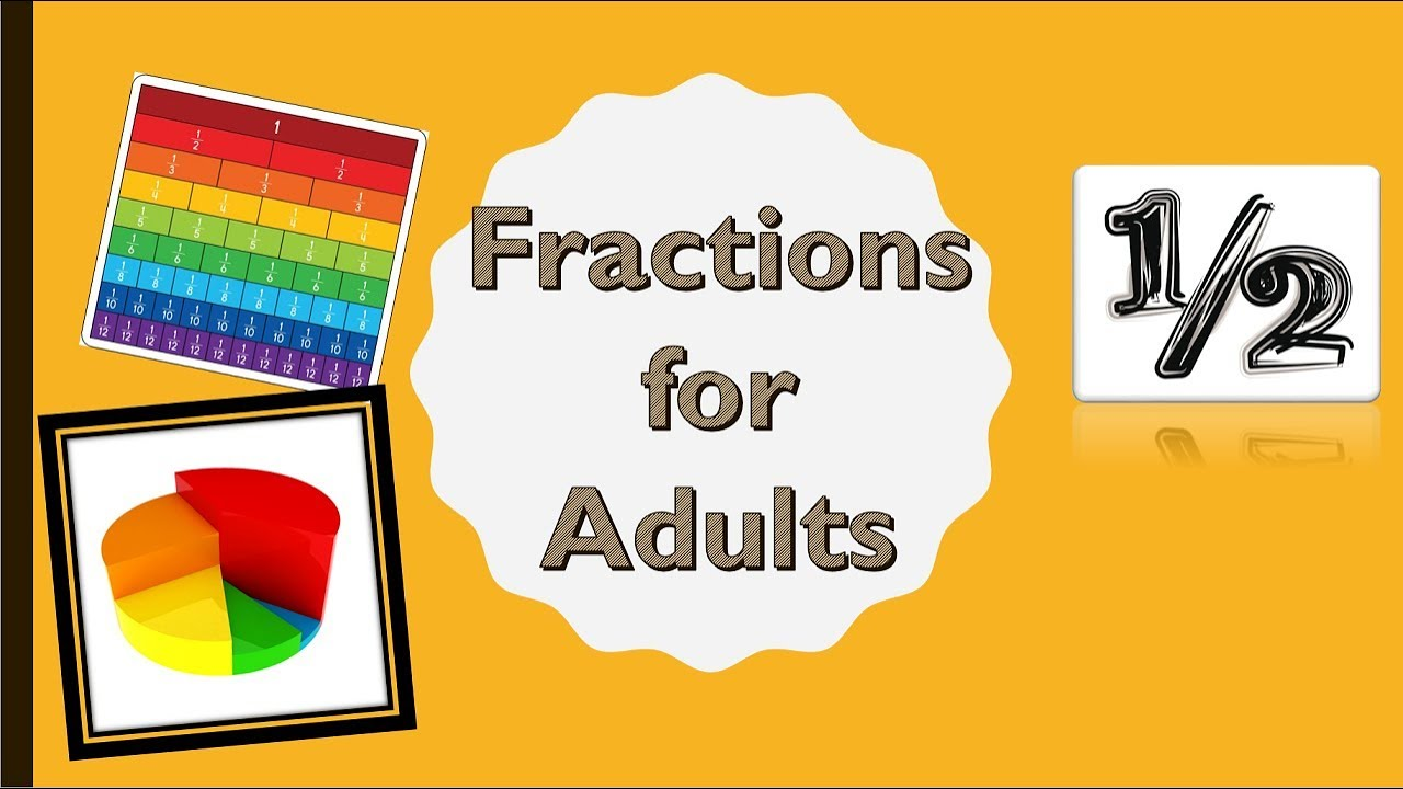 Fractions for Adults - Beginning Algebra - Mat 081 Lesson 1 - YouTube