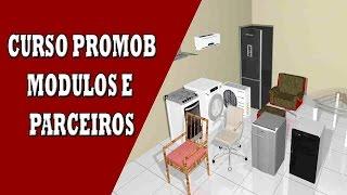 CURSO PROMOB MODULOS E PARCEIROS