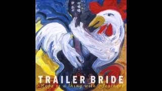 Trailer Bride - Skinny White Girl