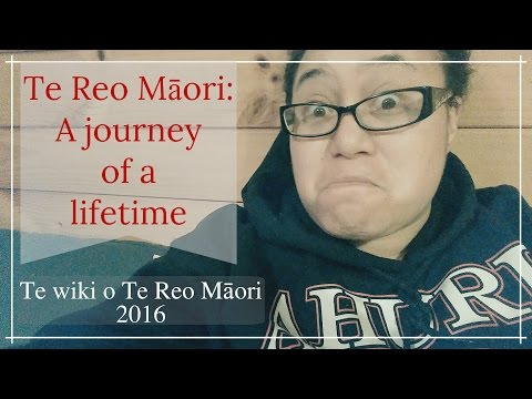 Te wiki o te Reo Māori 2016 I My Journey I