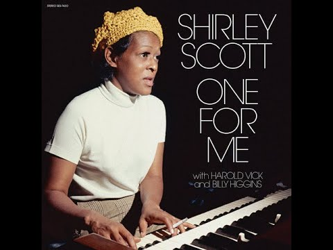 Shirley Scott // One For Me // Keep On Movin' On