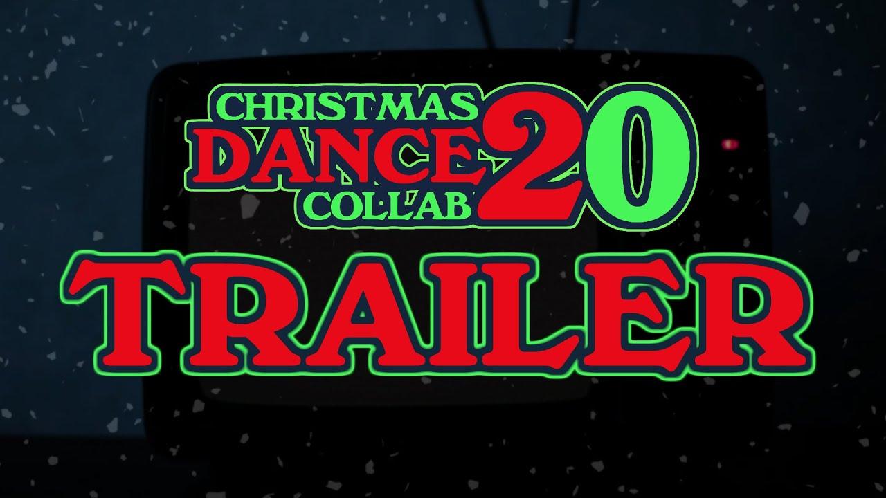 Christmas DANCE Collab 2020 TRAILER