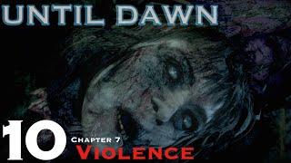 Until Dawn - Let's Play Walkthrough Part 10 - Chapter 7 Violence