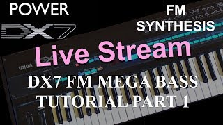 How to learn Yamaha DX7 like a Pro - DX7 FM Mega Bass Tutorial Series Part 1