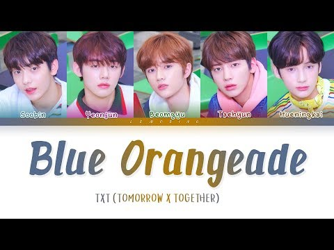 TXT - Blue Orangeade [Color Coded Lyrics/Han/Rom/Eng/가사] Mp3