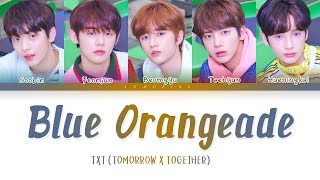 TXT - Blue Orangeade [Color Coded Lyrics/Han/Rom/Eng/가사]
