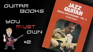 Ted Greene Single Note Soloing - Guitar Books You Must Own