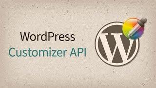 WordPress Customizer API — обзор с примерами Mp3