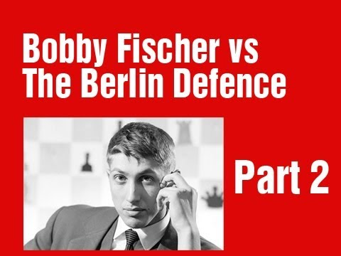 How Bobby Fischer crushed the Berlin Defence Part 2
