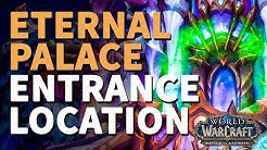 The Eternal Palace Raid Entrance Location WoW