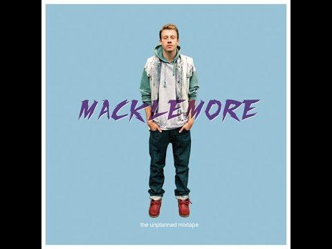 Macklemore - The Unplanned Mixtape