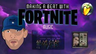 Making a beat using Fortnite sounds in FL Studio beatmaking/fortnite music