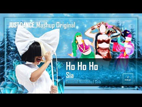 Just Dance: Ho Ho Ho - Sia (El Mirrape)