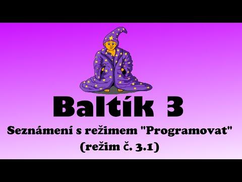 """POGOF - [Baltík 3] - Seznámení s režimem """"Programovat - začátečník"""" (režim č. 3.1)"""