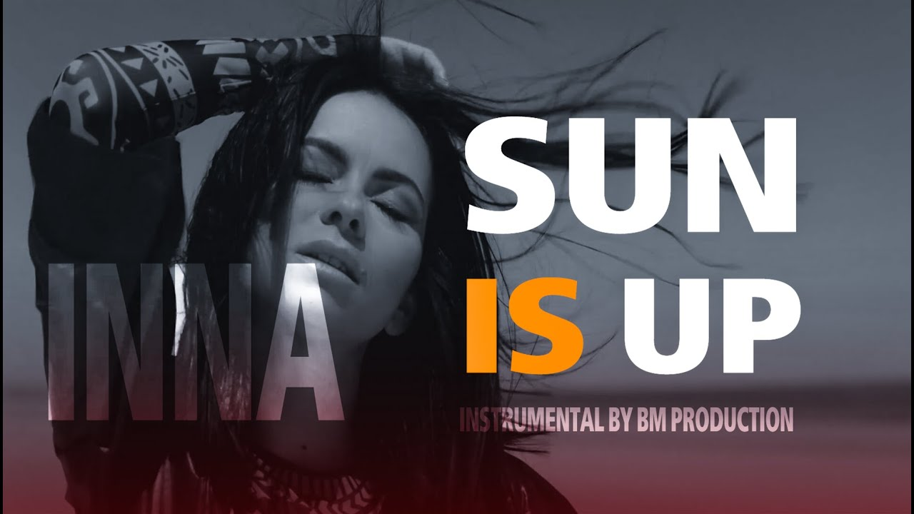 Inna-Sun Is Up instrumental by Bm production