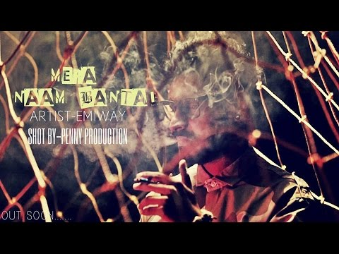 EMIWAY (Ft.Gagan) - Mera Naam Bantai - (Official Music Video)