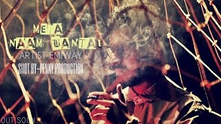 EMIWAY (Ft.Gagan) - Mera Naam Bantai - (Official Music Video)