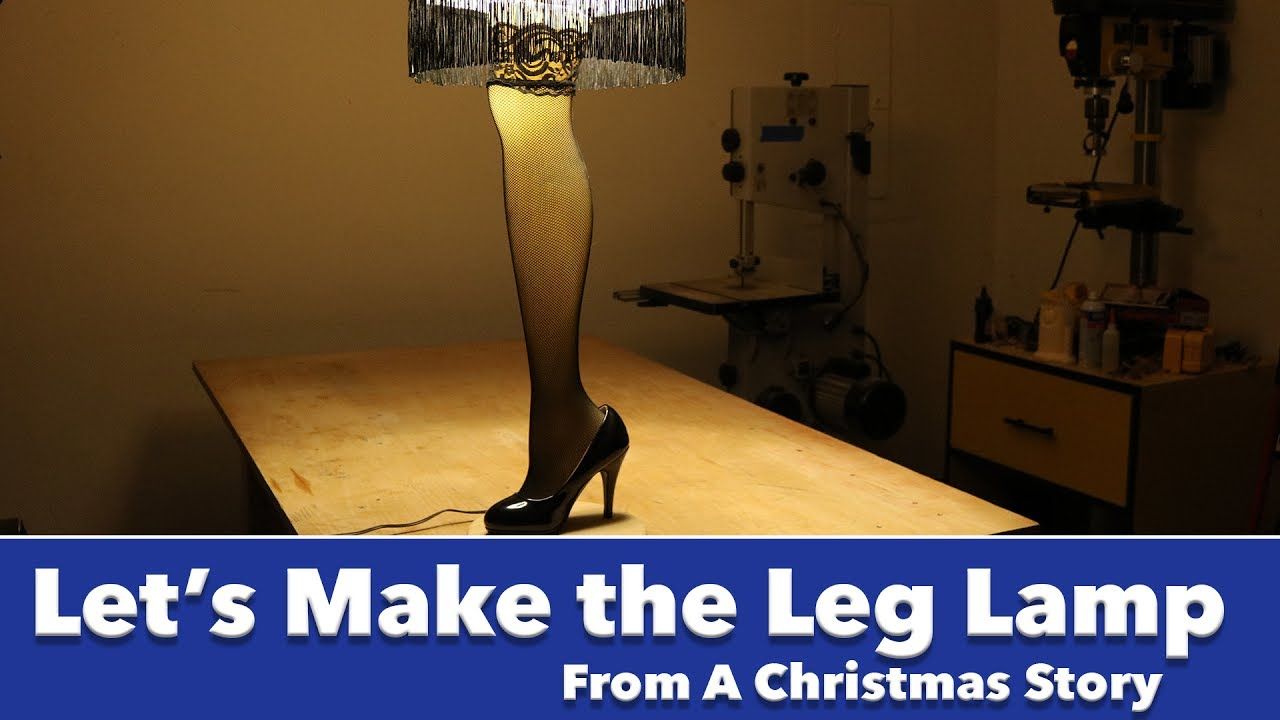 Let S Make The Leg Lamp From A Christmas Story