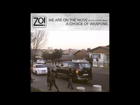 Zo! - We Are On the Move (Black Coffee Remix) feat. Eric Roberson & Phonte