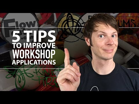 5 Tips to Improve Workshop Applications to Flow and Fire Festivals