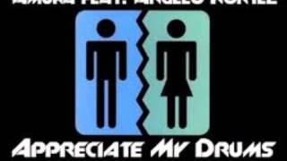Amuka feat. Angelo Kortez - Appreciate My Drums (Richie Play 2004 Bootleg)