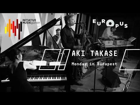 AKI TAKASE   JAPANIC - Monday in Budapest