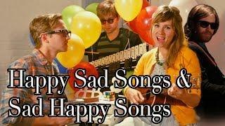 Happy Sad Songs & Sad Happy Songs (Non-US on /thegregorybrothers)