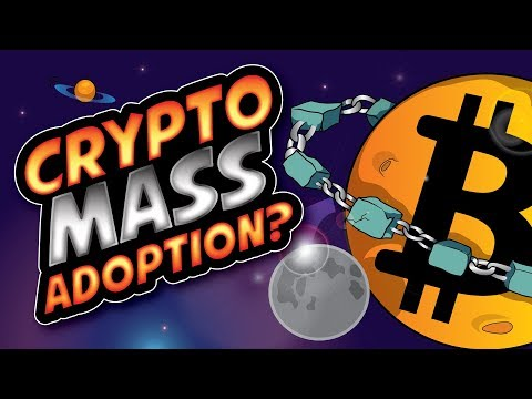 When Will Crypto Mass Adoption Occur?