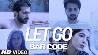 Let Go Bar Code Shivi Ariff Khan Mp3 Song Download