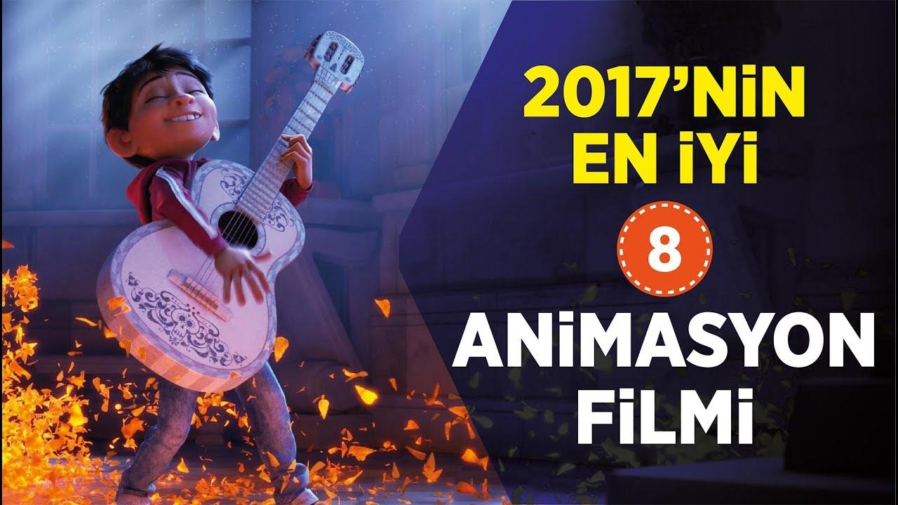 2017 Animasyon Filmleri / En İyi 8 Film İzle (Fragmanlarıyla)