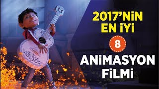 2017 Animation Movies / Best 8 Movies (Watch with Trailers)