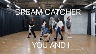 "【Dreamcatcher (드림캐쳐)】""YOU AND I"" dance cover by GO$$IP"