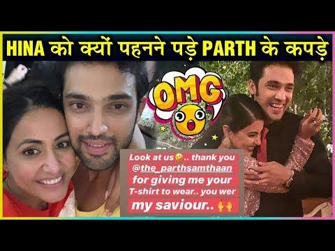 Hina Khan Flaunts in Parth Samthaan's T Shirt | Kasauti Zindagi Kay