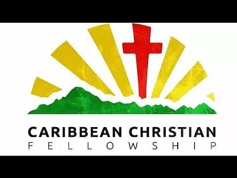 Caribbean Christian Fellowship July 9th