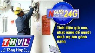 THVL | Người đưa tin 24G (6g30 ngày 09/06/2018)