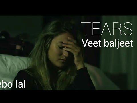 Tears :- Naseebo Lal Feat Veet Baljeet
