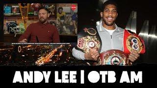 Andy Lee: AJ dismantles Ruiz | Top-ranking heavyweights | Quigley comeback | Hogan beaten