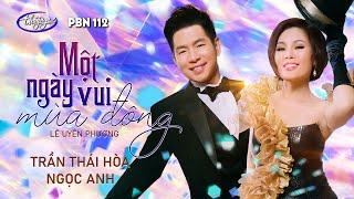 Trần Thái Hòa & Ngọc Anh - Một Ngày Vui Mùa Đông (Lê Uyên Phương) PBN 112