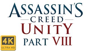 Assassin's Creed Unity - Walkthrough - Part 8