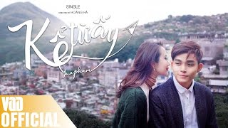 KỂ TỪ ẤY (NOBODY LIKE YOU) | MV | JUN PHẠM