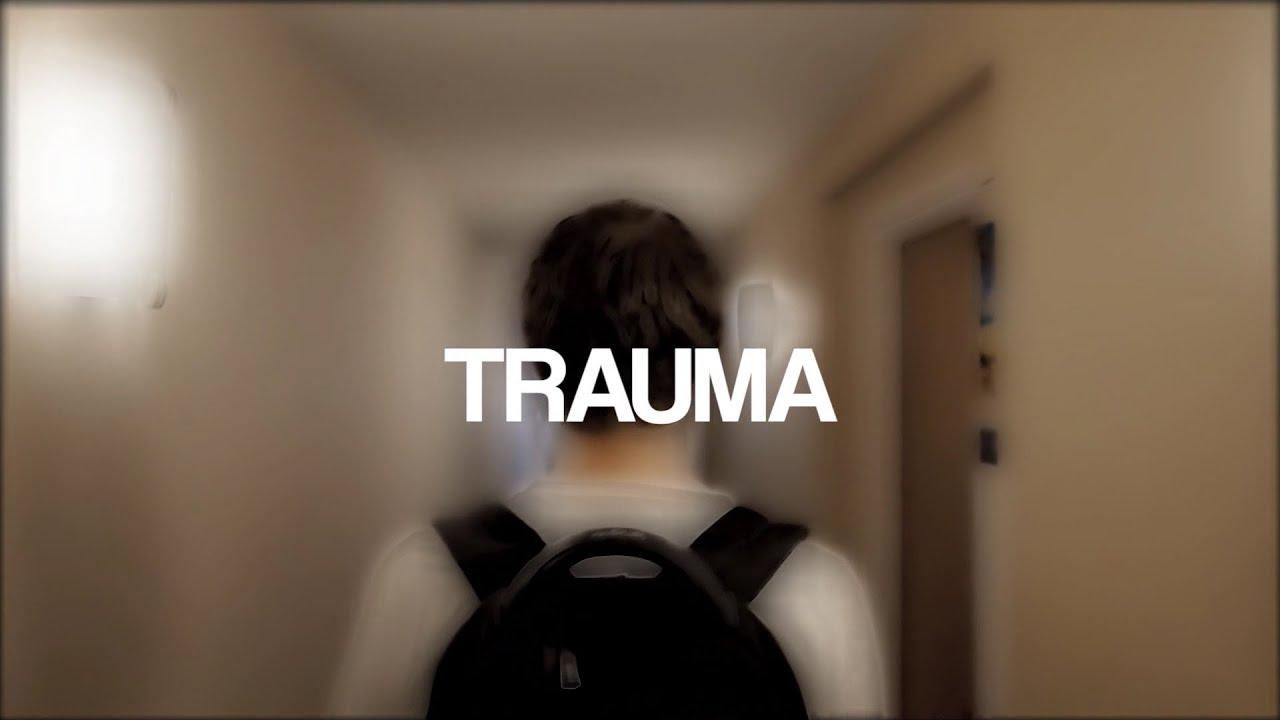 TRAUMA - Most Popular Videos