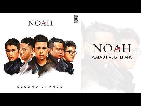 NOAH  - Walau Habis Terang (Official Audio)