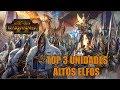 TOP 3 Unidades: Altos Elfos. #TotalWar #Warhammer #español