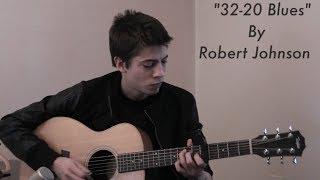 32-20 Blues - Robert Johnson Cover